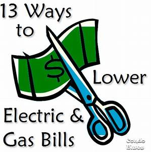Tips to Reduce Electric and Gas Energy