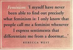 More on Feminism…